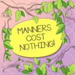 Minding Manners